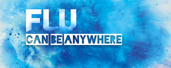 Flu can be anywhere banner